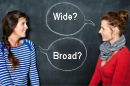 wide-broad